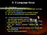 ii 3 language focus