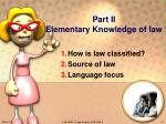 part ii elementary knowledge of law