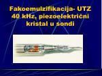 fakoemulzifikacija utz 40 khz piezoelektri ni kristal u sondi
