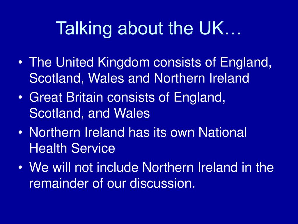 Talking about the UK…