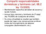 compartir responsabilidades dom sticas y familiares art 68 2 ley 15 2005