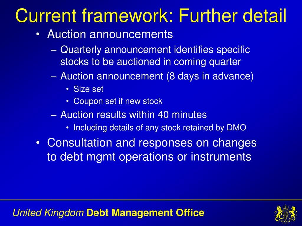 Current framework: Further detail