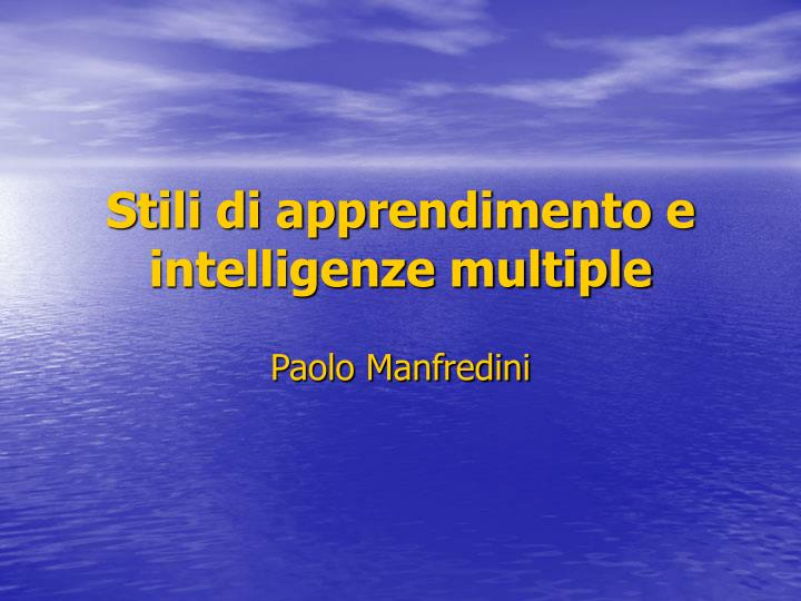 stili di apprendimento e intelligenze multiple n.