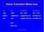 some transition metal ions
