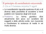 il principio di sussidiariet orizzontale 2 che cos l autonoma iniziativa i soggetti2