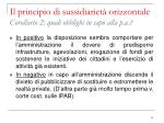 il principio di sussidiariet orizzontale corollario 2 quali obblighi in capo alla p a