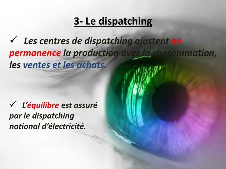 3- Le dispatching
