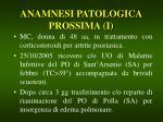 anamnesi patologica prossima i