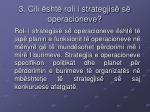 3 cili sht roli i strategjis s operacioneve