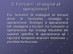 5 formulimi i strategjis s operacioneve