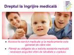 dreptul la ngrijire medical