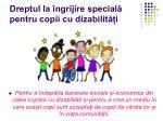 dreptul la ngrijire special pentru copii cu dizabilit i