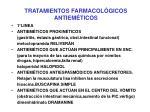 tratamientos farmacol gicos antiem ticos
