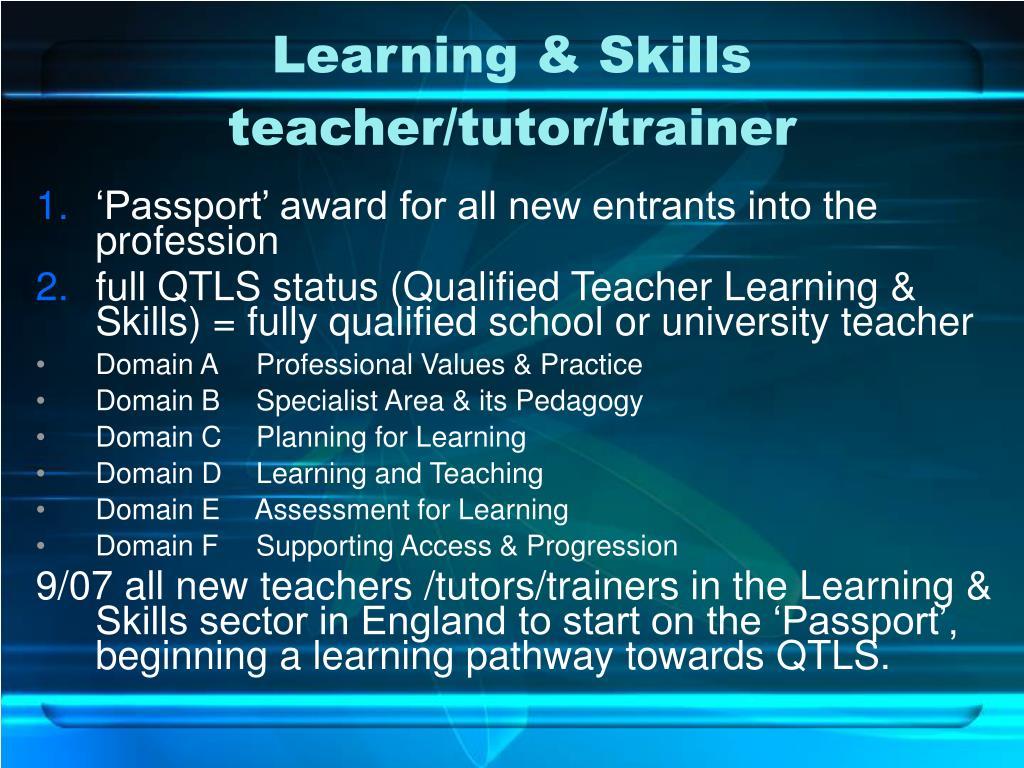 Learning & Skills teacher/tutor/trainer