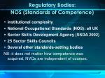 regulatory bodies nos standards of competence