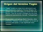 origen del t rmino yag n