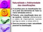naturalidade x arbitrariedade das classifica es
