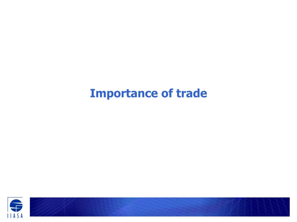 Importance of trade