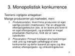 3 monopolistisk konkurrence