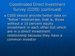 coordinated direct investment survey cdis continued15