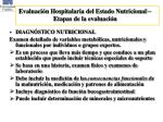 evaluaci n hospitalaria del estado nutricional etapas de la evaluaci n1