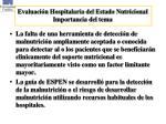 evaluaci n hospitalaria del estado nutricional importancia del tema1