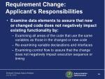 requirement change applicant s responsibilities2