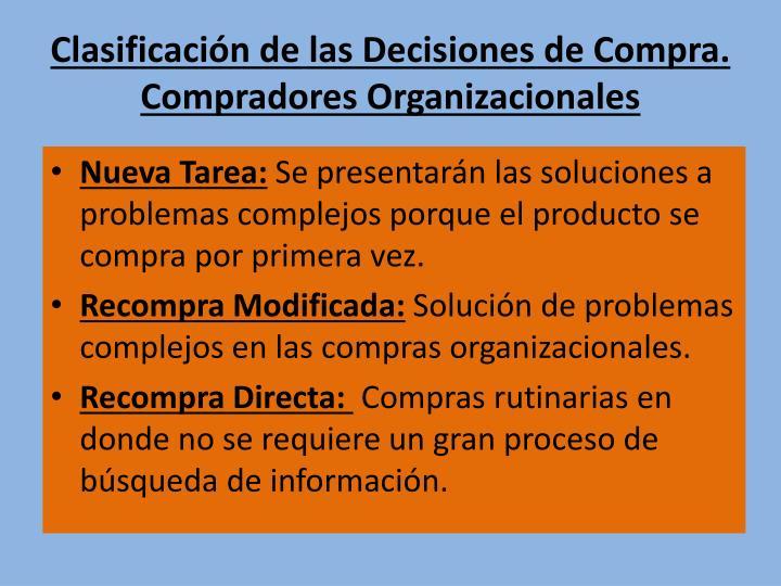 Clasificación de las Decisiones de Compra. Compradores Organizacionales