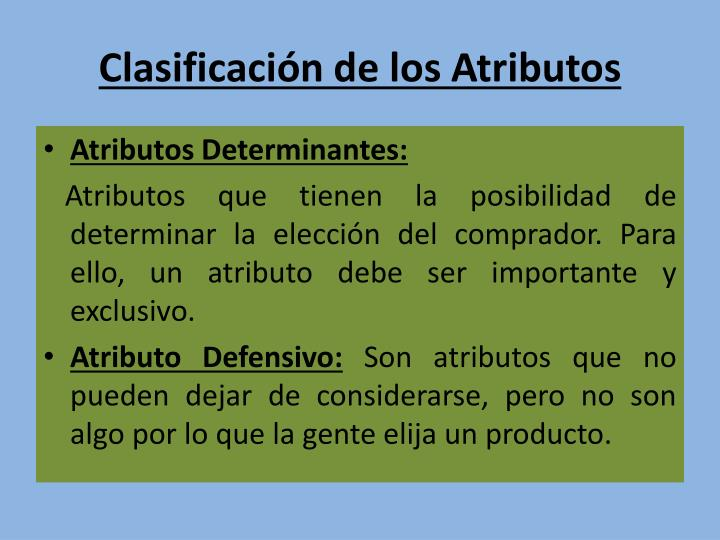 Clasificación de los Atributos