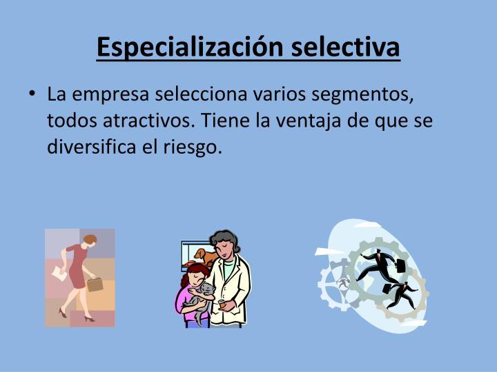 Especialización selectiva