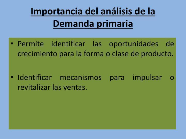 Importancia del análisis de la Demanda primaria