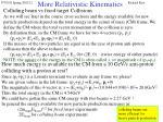 more relativistic kinematics