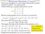 relativistic kinematics 4 vectors1