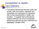 competition in health care delivery