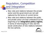 regulation competition and integration