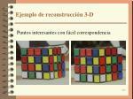 ejemplo de reconstrucci n 3 d1