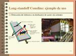 long standoff conoline ejemplo de uso