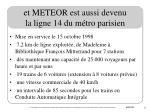 et meteor est aussi devenu la ligne 14 du m tro parisien