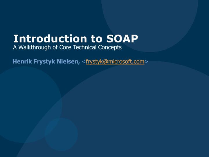 introduction to soap a walkthrough of core technical concepts n.