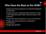 who does the best on the ocm