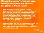 mitbestimmungsfreiheit der aus landsgesellschaft mit verwal tungssitz in deutschland