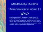 standardising the data6