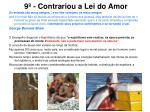 9 contrariou a lei do amor