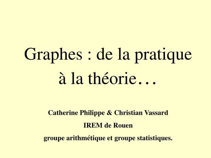graphes de la pratique la th orie n.