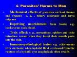 4 parasites harms to man