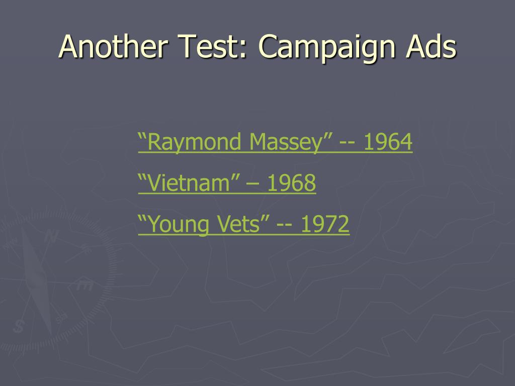 Another Test: Campaign Ads