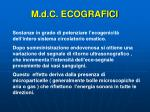 m d c ecografici