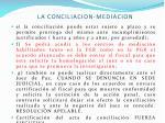 la conciliacion mediacion