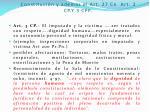 la dignidad humana 1 y 2 de la constituci n y adem s el art 27 cn art 2 cp y 3 cpp