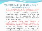 procedencia de la conciliaci n y mediaci n art 39